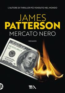 Mercato nero - James Patterson pdf download