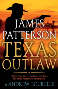 Texas Outlaw - James Patterson & Andrew Bourelle pdf download