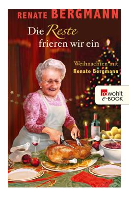 Die Reste frieren wir ein - Renate Bergmann pdf download