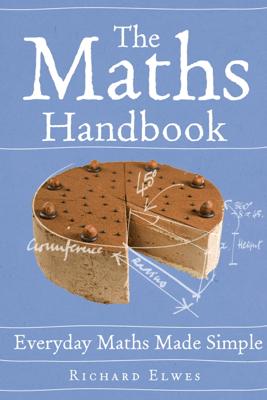 The Maths Handbook - Richard Elwes