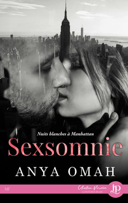 Sexsomnie : Nuits blanches à Manhattan - Anya Omah pdf download