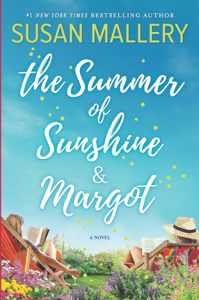 The Summer of Sunshine and Margot - Susan Mallery pdf download