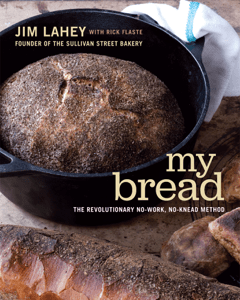 My Bread: The Revolutionary No-Work, No-Knead Method - Jim Lahey pdf download