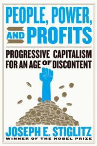 People, Power, and Profits: Progressive Capitalism for an Age of Discontent - Joseph E. Stiglitz pdf download
