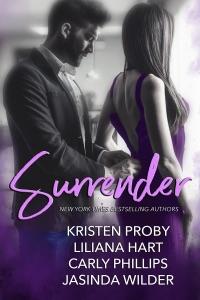 Surrender - Kristen Proby, Liliana Hart, Carly Phillips & Jasinda Wilder pdf download