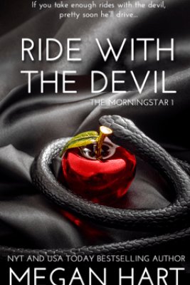 Ride With The Devil - Megan Hart