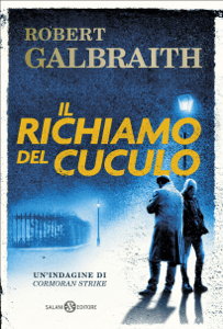 Il richiamo del cuculo - J.K. Rowling & Robert Galbraith pdf download