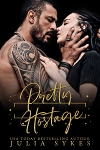 Pretty Hostage (A Captive Series Standalone) - Julia Sykes pdf download