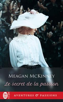 Le secret de la passion - Meagan McKinney pdf download