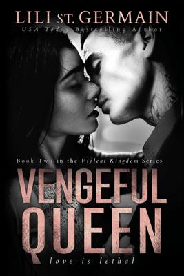 Vengeful Queen - Lili St. Germain pdf download