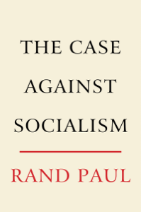 The Case Against Socialism - Rand Paul pdf download