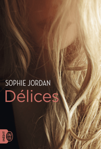 Délices - Sophie Jordan pdf download