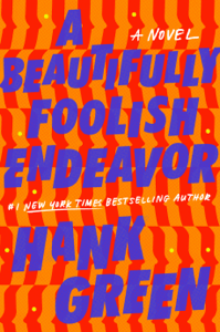 A Beautifully Foolish Endeavor - Hank Green pdf download