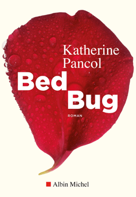 Bed bug - Katherine Pancol pdf download