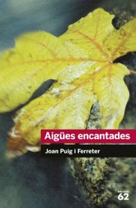 Aigües encantades - Joan Puig Ferreter pdf download