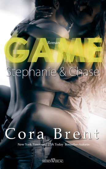 Game - Stephanie und Chase by Cora Brent PDF Download