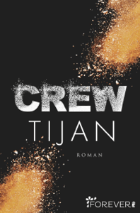 Crew - Tijan & Anja Mehrmann pdf download