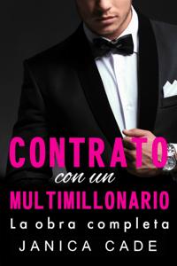 Contrato con un multimillonario, La obra completa - Janica Cade pdf download