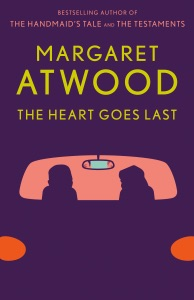 The Heart Goes Last - Margaret Atwood pdf download