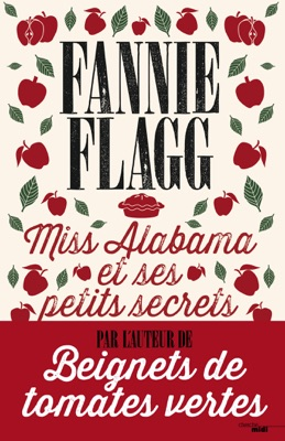 Miss Alabama et ses petits secrets - Fannie Flagg pdf download