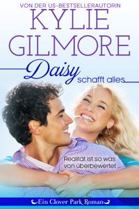 Daisy schafft alles - Kylie Gilmore pdf download