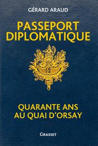 Passeport diplomatique - Gérard Araud pdf download