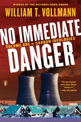 No Immediate Danger - William T. Vollmann pdf download