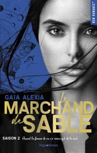 Le marchand de sable Saison 2 - Alexia Gaia pdf download