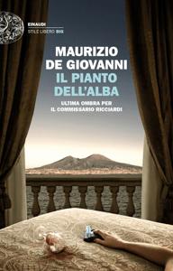 Il pianto dell'alba - Maurizio De Giovanni pdf download