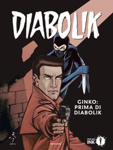 Ginko: prima di Diabolik - Luciana Giussani pdf download