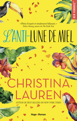 L'anti-lune de miel - Christina Lauren pdf download