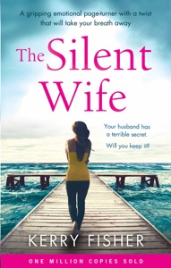 The Silent Wife - Kerry Fisher pdf download