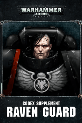 Codex Supplement: Raven Guard (Enhanced Edition) - Games Workshop