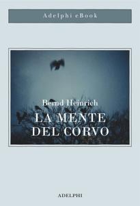 La mente del corvo - Bernd Heinrich pdf download