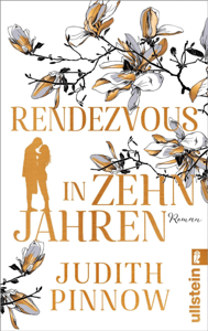 Rendezvous in zehn Jahren - Judith Pinnow pdf download