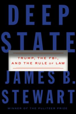 Deep State - James B. Stewart