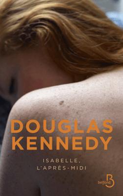 Isabelle, l'après-midi - Douglas Kennedy pdf download