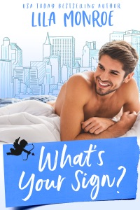 What's Your Sign? - Lila Monroe pdf download