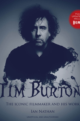 Tim Burton (updated edition) - Ian Nathan