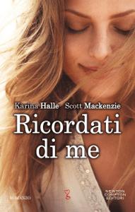 Ricordati di me - Karina Halle & Scott Mackenzie pdf download