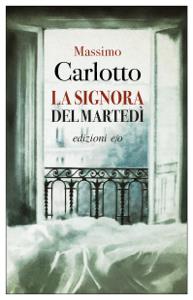 La signora del martedì - Massimo Carlotto pdf download