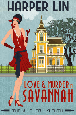 Love and Murder in Savannah - Harper Lin