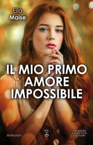 Il mio primo amore impossibile - Ella Maise pdf download