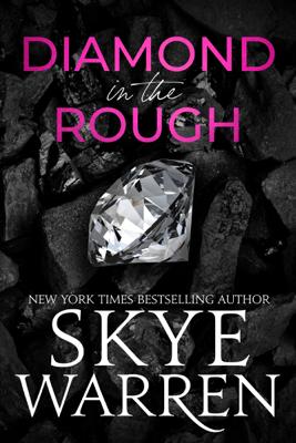 Diamond In The Rough - Skye Warren pdf download