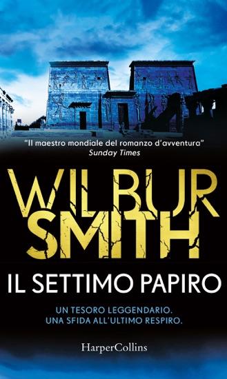 Il settimo papiro by Wilbur Smith PDF Download