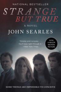 Strange but True - John Searles pdf download
