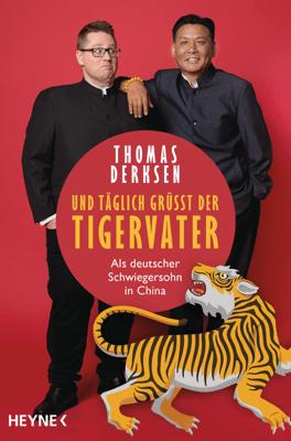 Und täglich grüßt der Tigervater - Thomas Derksen pdf download
