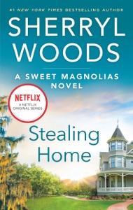 Stealing Home - Sherryl Woods pdf download
