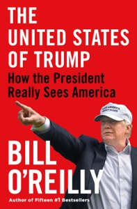 The United States of Trump - Bill O'Reilly pdf download