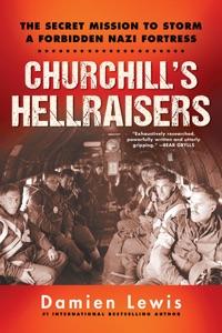 Churchill's Hellraisers - Damien Lewis pdf download